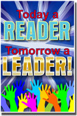Today a Reader. Tomorrow a Leader.