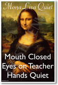 PosterEnvy - Mona Lisa Quiet - NEW Classroom Motivational Poster