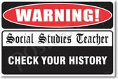 Warning Social Studies Teacher Check Your History  New Humor Poster (hu237) Print Gift Joke Funny Novelty Classroom School Professor