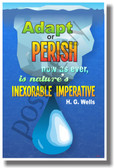 Adapt or Perish (Water) - H.G. Wells - NEW Classroom Ecology Global Warming Climate Change Melting Ice Caps Motivational Quote PosterEnvy Poster
