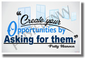 Create Your Opportunities By Asking For Them - NEW Classroom Motivational PosterEnvy Poster (cm1005)