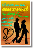 If At First You Don't Succeed Try Doing It the Way Your Wife Told You to Do It 2 - NEW Humorous Quote Poster (hu261)
