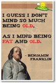 Ben Franklin Healthy Quote - NEW Humorous Nutrition Poster (he039)