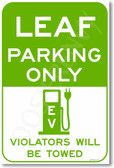 Leaf Parking Only (green) - NEW Electric Vehicle EV Poster (hu283) PosterEnvy car auto novelty Nissan