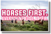 Horses First Everything Else Later (pink) - NEW animal POSTER (an230) PosterEnvy