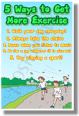 5 Ways To Get More Exercise - NEW Healthy Living Poster (he059) PosterEnvy