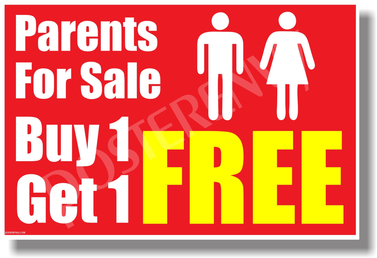 Parents for sale buy one get one free new funny poster for Buy cheap posters online