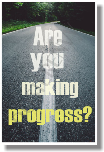 You Are Making Progress