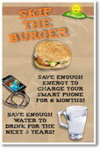 Skip The Burger - NEW Health and Safety POSTER (he071)