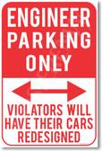 Engineer Parking Only - NEW Humor Joke Poster (hu349)