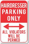 Hairdresser Parking Only - NEW Humor Joke Poster (hu351)