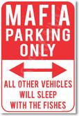 Mafia Parking Only - NEW Humor Joke Poster (hu353)