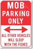 Mob Parking Only - NEW Humor Joke Poster (hu356)