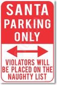 Santa Parking Only Violators Will Be Placed on the Naughty List NEW Humor Joke Christmas Poster (hu379)