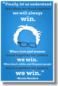 ...When We Stand Together We Will Always Win... - Bernie Sanders - NEW Classroom Motivational Poster (cm1110)