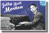 Jelly Roll Morton - Famous Jazz Artists - NEW Music Poster (fp428) PosterEnvy Poster