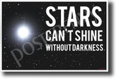 Stars Can't Shine Without Darkness NEW Classroom Motivational Poster (cm1159) PosterEnvy space astronomy students