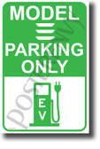 Tesla Model 3 Parking Only (Green) NEW Electric Vehicle Humor POSTER (hu400) Elon Musk