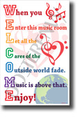 Welcome When you enter this music room NEW Music Classroom Poster (mu088) PosterEnvy positive motivational G-clef notes staff musician students