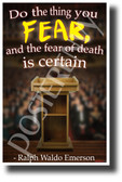 Do The Thing You Fear... - Ralph Waldo Emerson - Quote Poster (cm1218) PosterEnvy Poster