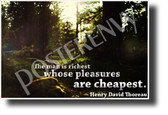 """The Man Is Richest Whose Pleasures Are Cheapest"" - Henry David Thoreau - NEW Famous Person Quote Poster (cm1222) PosterEnvy Poster"
