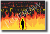 """I survived because the fire inside me burned brighter..."" Josh Graham - NEW Motivational Quote Poster (cm1224) PosterEnvy Poster"