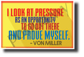 """I Look At Pressure As An Opportunity..."" - Von Miller - NEW Motivational Quote Poster (cm1229) PosterEnvy Poster"