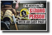 I've Never Met A Strong Person With An Easy Past - NEW Classroom Motivational Poster (cm1236) PosterEnvy Poster