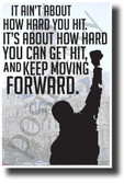 It Ain't About How Hard You Hit... - NEW Motivational Sports Poster (cm1242)