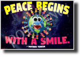 Peace Begins with a Smile - NEW Classroom Motivational Poster (cm1248)
