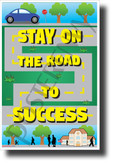Stay On The Road To Success - NEW Classroom Motivational Poster (cm1252) PosterEnvy Poster