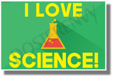 I Love Science! - NEW Fun Science & Technology POSTER