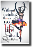 Without Discipline, There is No Life at All - Katharine Hepburn - NEW Classroom Motivational Poster
