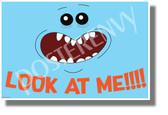 Look at Me! - Mr. Meeseeks - NEW Funny Cartoon Comedy POSTER (hu434)