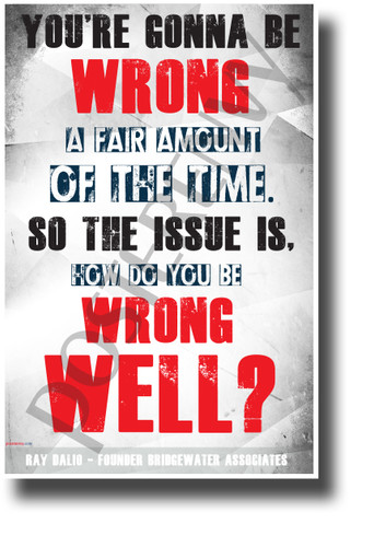 You're Gonna Be Wrong a Fair Amount of the Time - NEW Classroom Motivational POSTER