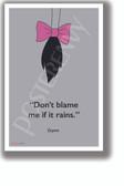 Don't Blame Me - Eyore - NEW Motivational Classroom POSTER