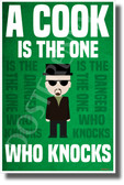Breaking Bad - A Cook Is The One Who Knocks - NEW TV Novelty Poster