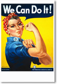 We Can Do It! Rosie The Riveter - Vintage WW2 Reproduction Poster