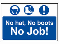 Scan SCA4009 - No Hat, No Boots, No Job - PVC 600 x 400mm