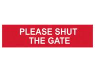 Scan SCA5250 - Please Shut The Gate - PVC 200 x 50mm