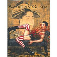 American Geisha, The Art of Olivia