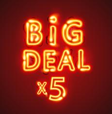 BiG Deal 5