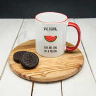 Personalized romantic coffee mug - you are one in a melon
