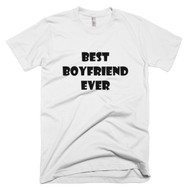 Best Boyfriend Ever T-Shirt in white