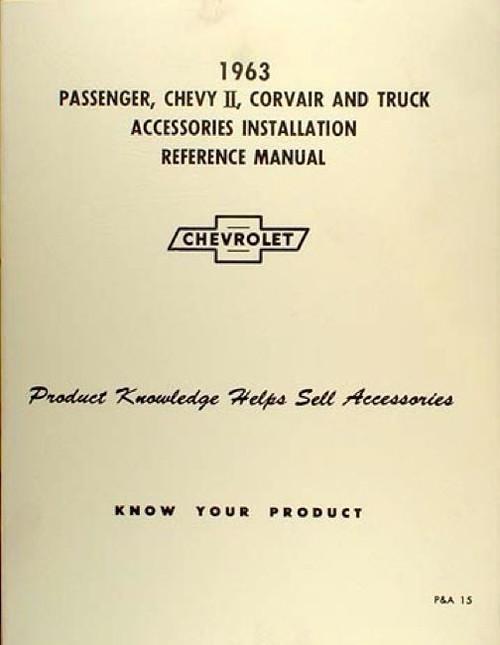 63 1963 CHEVY IMPALA NOVA CORVAIR TRUCK ACCESSORY INSTALLATION MANUAL NEW
