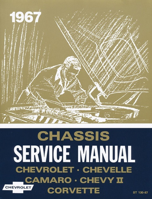 67 CHEVY CHEVELLE IMPALA NOVA CORVETTE CHASSIS SERVICE SHOP MANUAL 1967