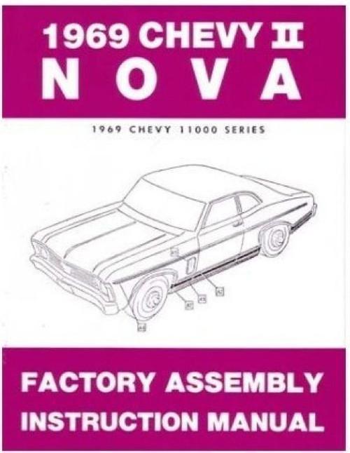 69 1969 CHEVY NOVA FACTORY ASSEMBLY INSTRUCTION MANUAL