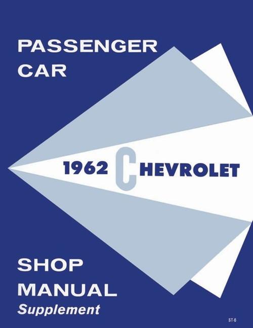 62 CHEVY IMPALA SUPPLEMENT SHOP REPAIR MANUAL BOOK 1962