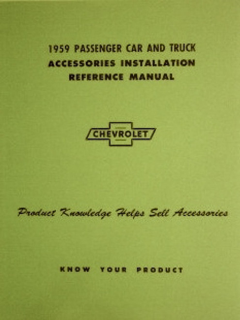 59 CHEVY IMPALA & TRUCK ACCESSORY INSTALLATION MANUAL