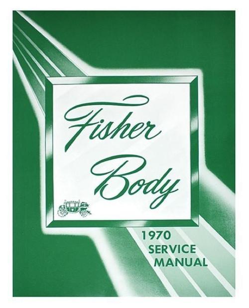 70 1970 CHEVY IMPALA CHEVELLE NOVA FISHER BODY SHOP MANUAL